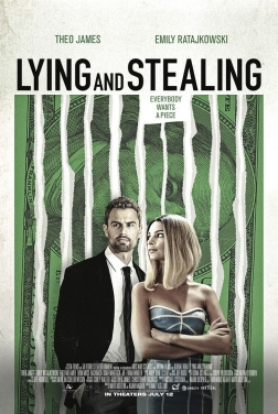 Lying and Stealing 2019 streaming film