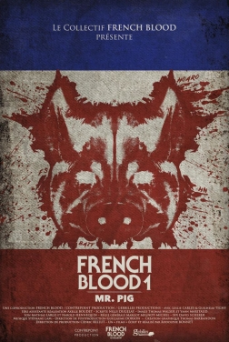 French Blood 1 - Mr. Pig 2020