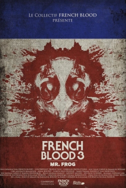 French Blood 3 - Mr. Frog 2020 streaming film